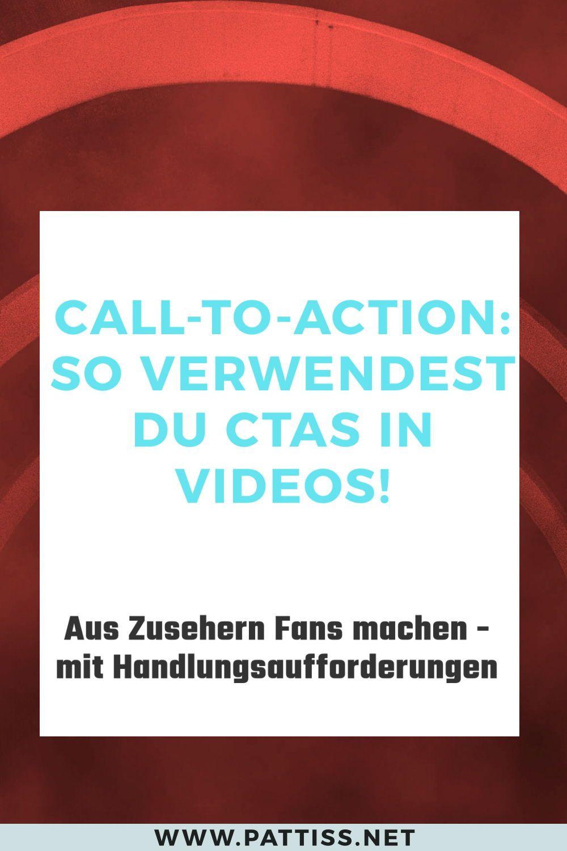 Call To Action Fur Videos Diese 5 Tipps Helfen Deinen Ctas Jorg Pattiss In 2020 Videos Online Marketing Videoproduktion