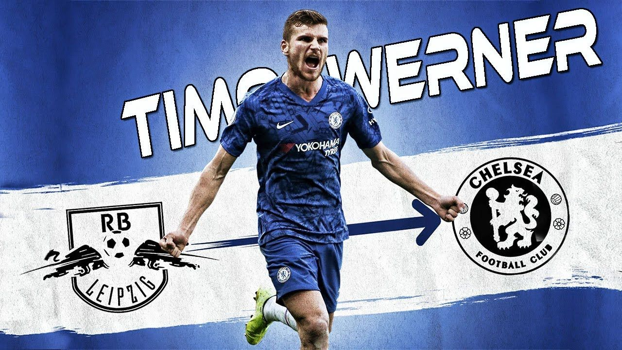 This Is Why Chelsea Wants Timo Werner Chelsea Chelsea Football Goals