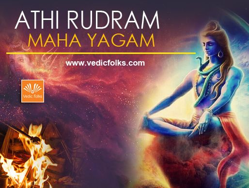 Athi Rudram Maha Yagam  Lord Rudra is a ferocious aspect of Lord