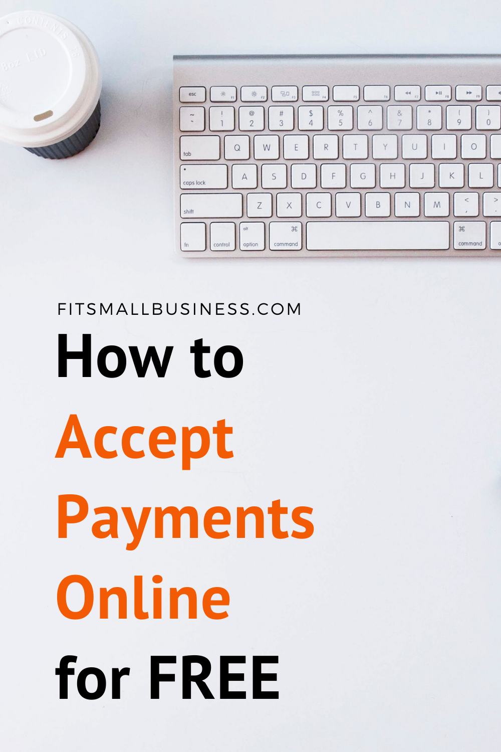 How To Accept Payment Online For Free Credit Card Payment Credit Card Fit Small Business