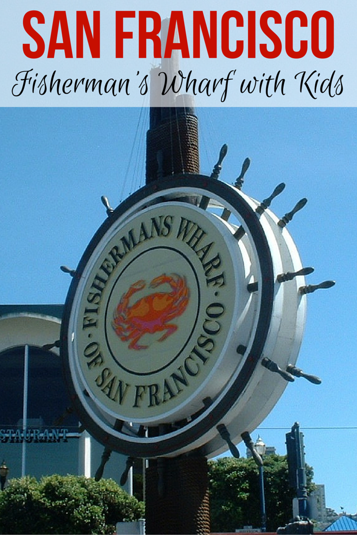 San Francisco Map Attractions Pdf%0A Fisherman u    s Wharf in San Francisco with Kids    Top Things to Do