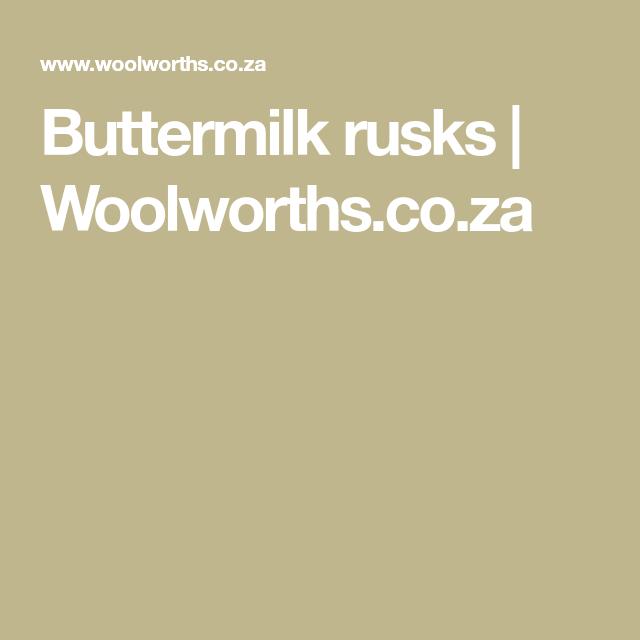 Buttermilk Rusks Woolworths Co Za Buttermilk Rusks Rusk Rusk Recipe