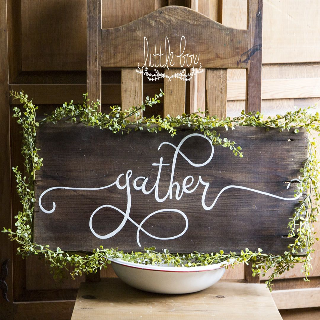 Gather | Gather wood sign, Vine border, Barn wood