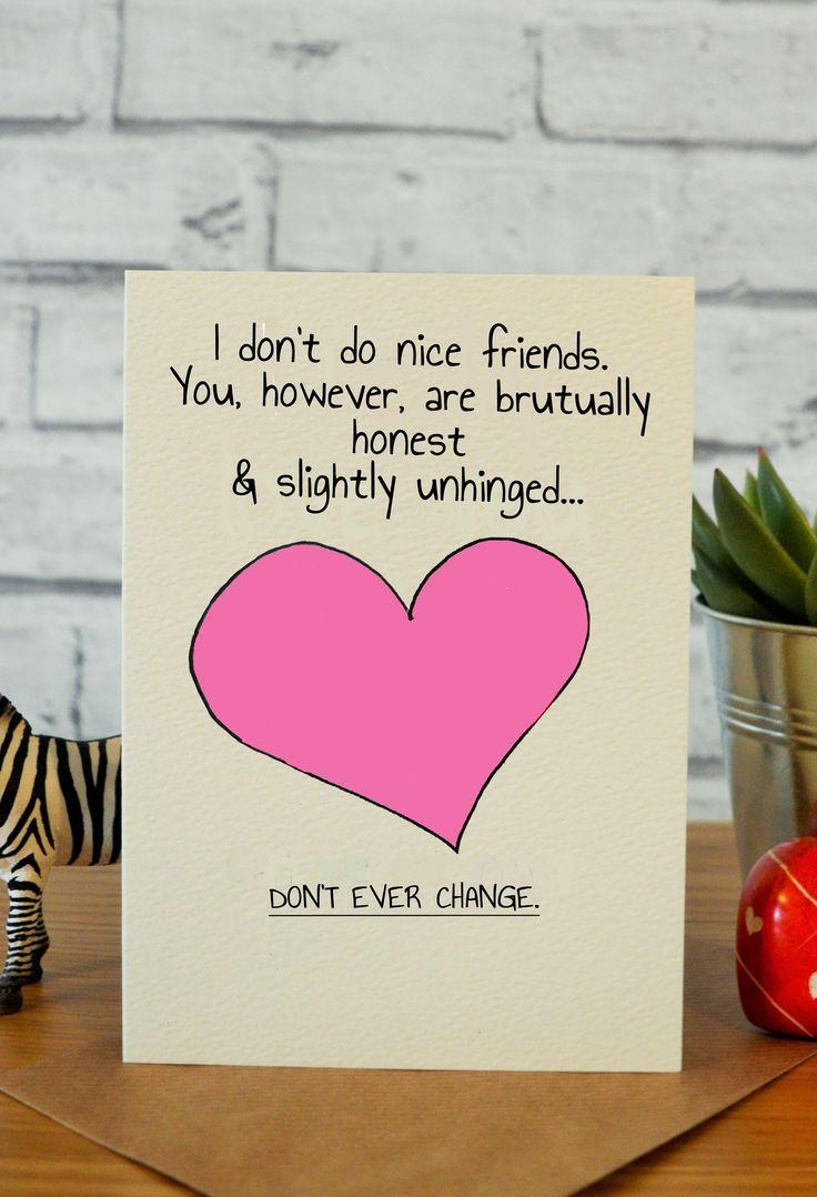 Don't Change Birthday cards for friends, Birthday card