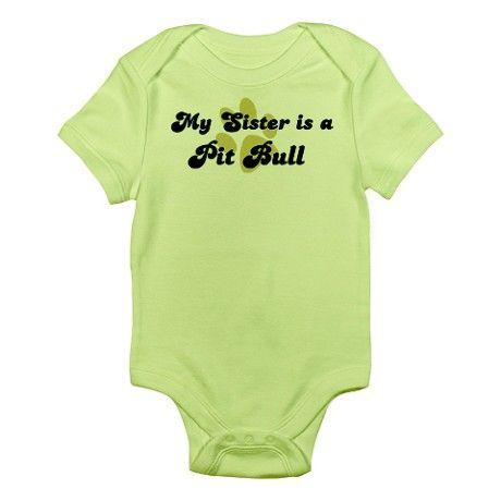 My Sister: Pit Bull Infant Creeper