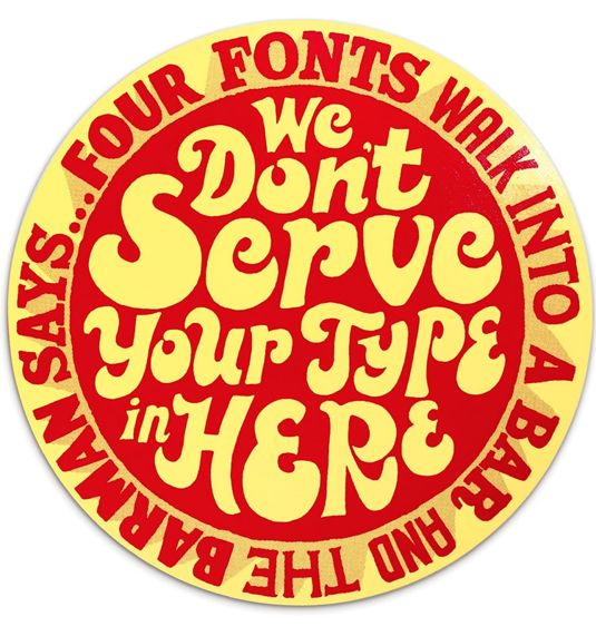 Typographic jokes will put a smile on your face.