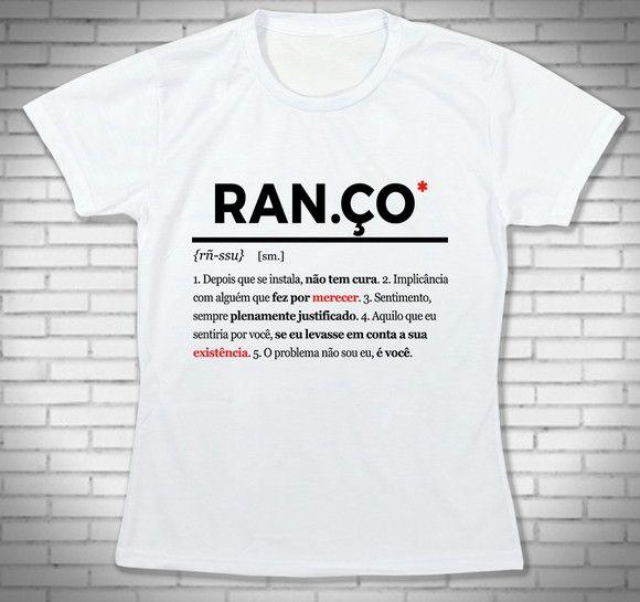 Camiseta Ranço - Babylook Branca  042d2eb5f116a