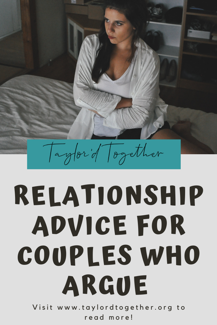 Relationship Advice for Couples Who Argue | Relationship