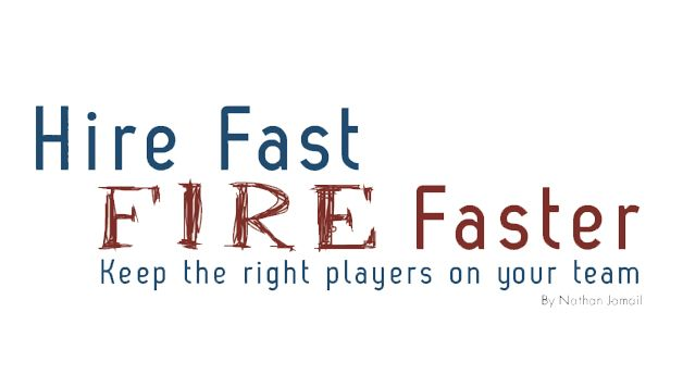 Hire Fire Jpg 628 356 Pixels Helping People Believe In You Phrase