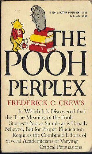 Pooh Perplex: A Freshman Casebook by Frederick C. Crews (Paperback, 1965) - Good