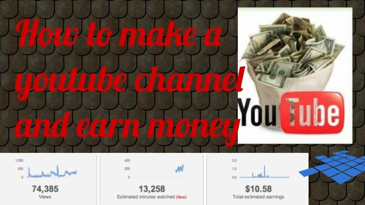 How To Make A Youtube Channel Earn Money With Youtube Youtube