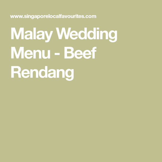 Malay Wedding Food: Malay Wedding Menu - Beef Rendang