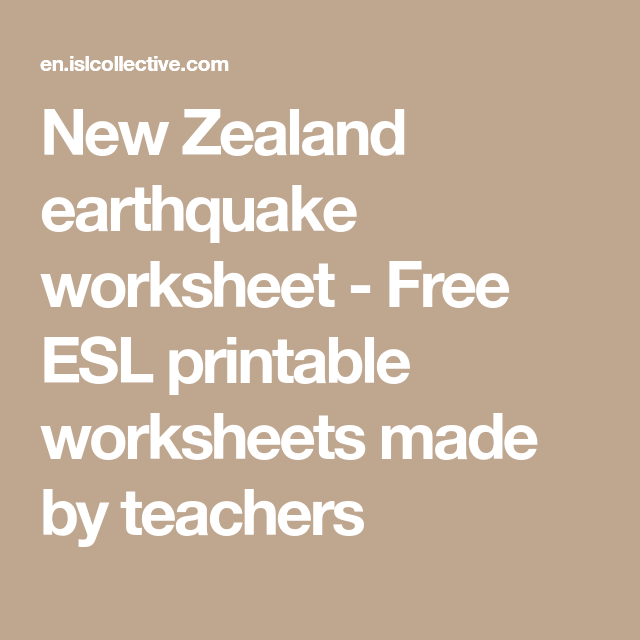 New Zealand earthquake worksheet - Free ESL printable worksheets ...