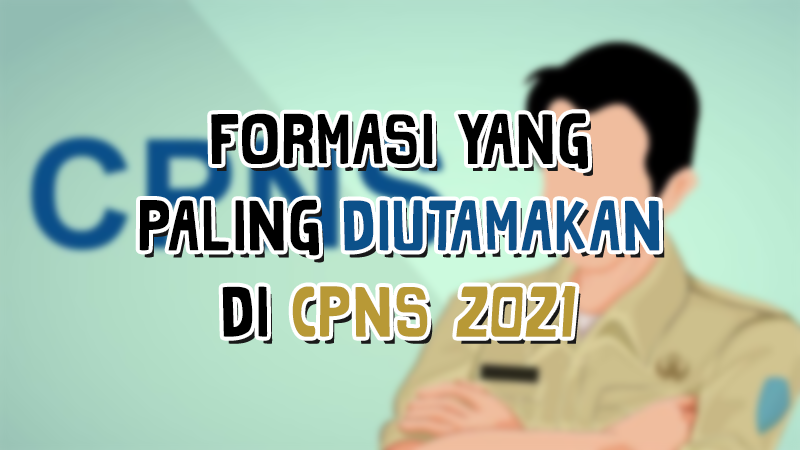 22+ Cpns 2021 formasi ideas