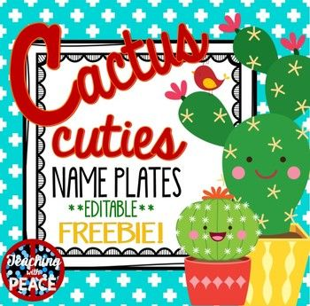 Freebie For Your Cactus Classroom Two Themed Name Plate Designs