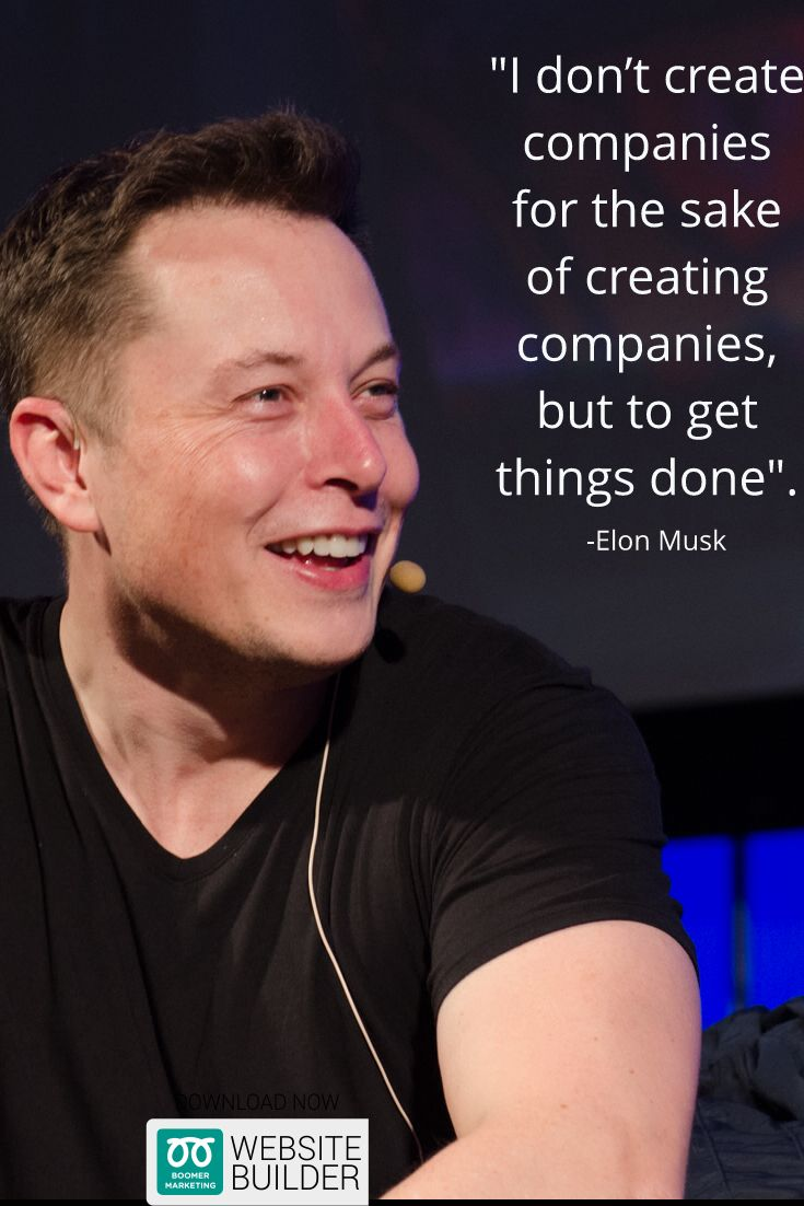 elon musk s quote spacex founder elon musk s quotes about companies
