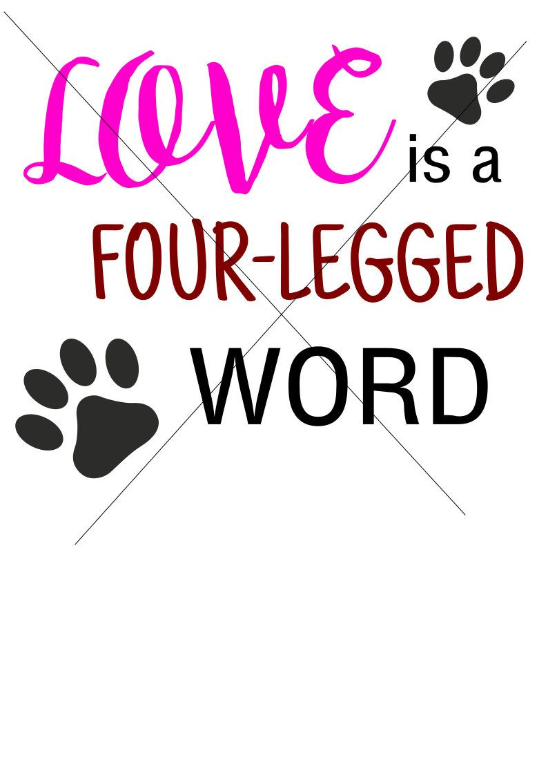 Download Love is a four-legged word SVG by ChattyCrafterShop on ...