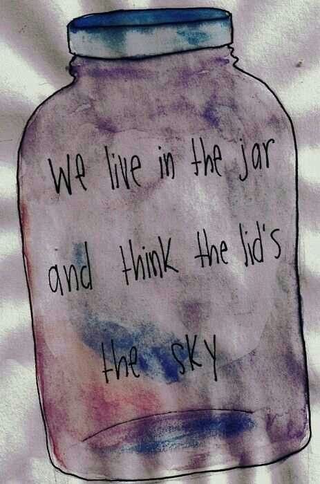 We live in a jar