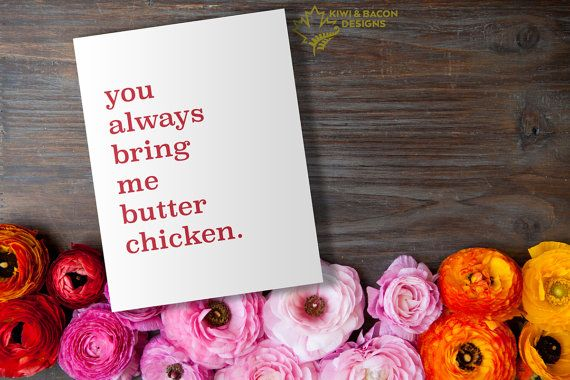 Indian love greeting card printable bring me butter chicken by