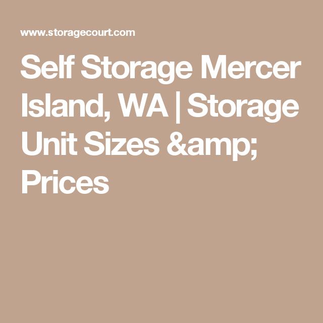 Self Storage Mercer Island, WA | Storage Unit Sizes U0026 Prices