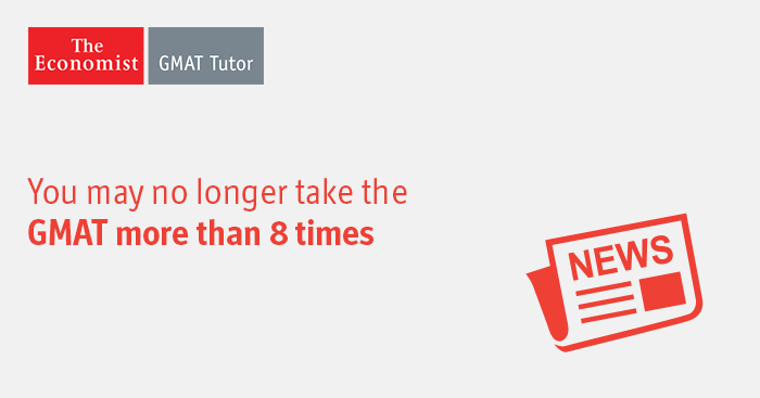 GMAT Rules | Limit Of 8 Retakes