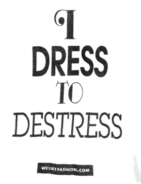 Dressing Well Increases Your Self Confidence She Quotes Inspring Quotes Fashion Quotes