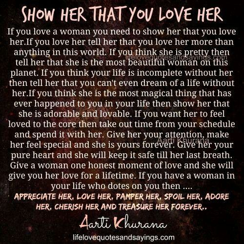 Show Her That You Love Her True Feelings Quotes She Quotes Love Life Quotes