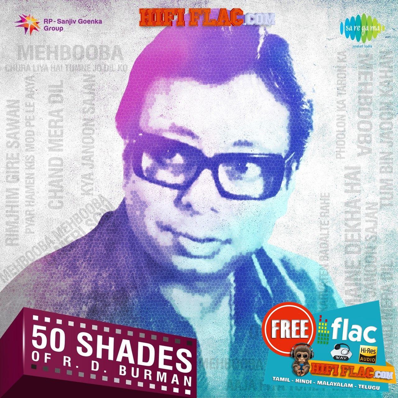 50 Shades Of R D Burman 2015 Hindi Digitalrip Flac Hindi Download Tv Shows 50 Shades