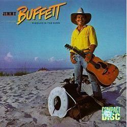 Jimmy Buffett Riddles In The Sand 1984 Jimmy Buffett Riddles Jimmy Buffett Albums