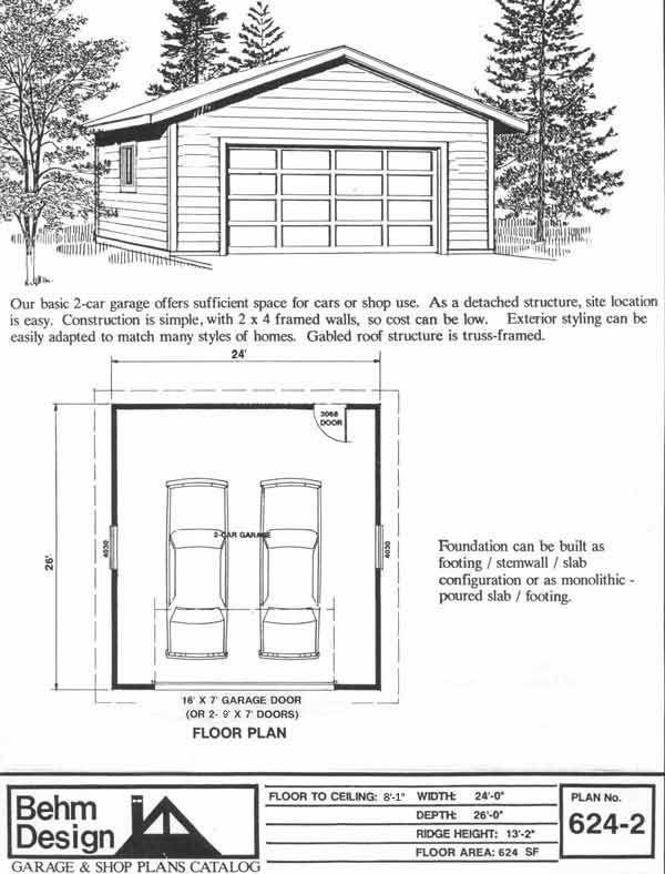 Two Car Garage Plan 624-2 24' x 26' by Behm Design