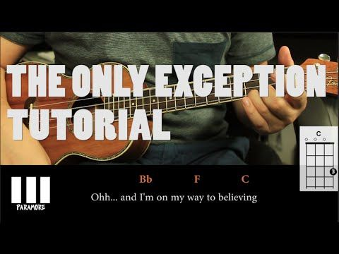 Paramore The Only Exception Ukulele Tutorial Fcil Should