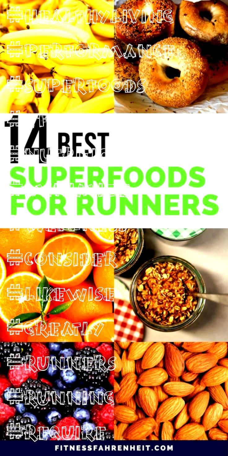 Best SuperFoods For Runners  Healthy Living and Wellness Tips 14 Best SuperFoods For Runners  Healthy Living and Wellness Tips To enhance your speed and performance you l...