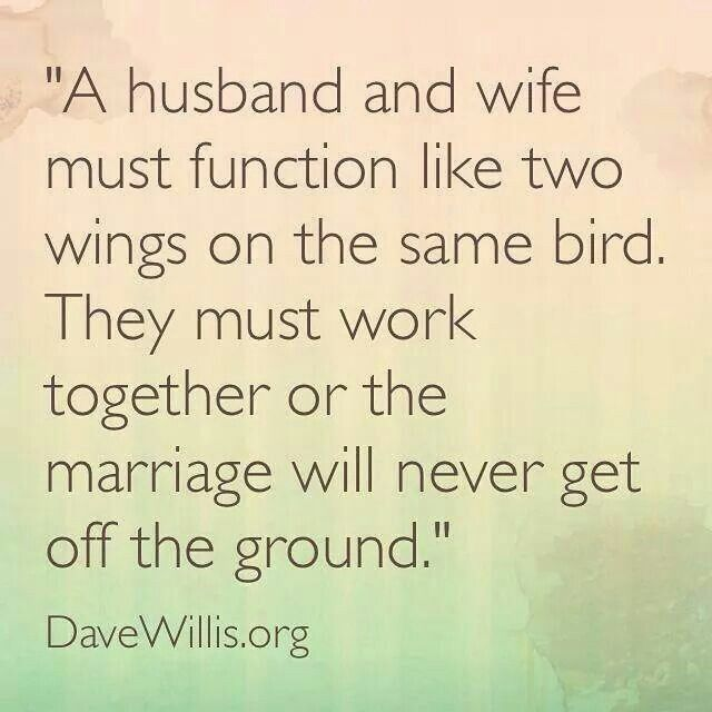 A Husband And Wife Should Function Like Husband Quotes From Wife Wife Quotes Happy Marriage Tips