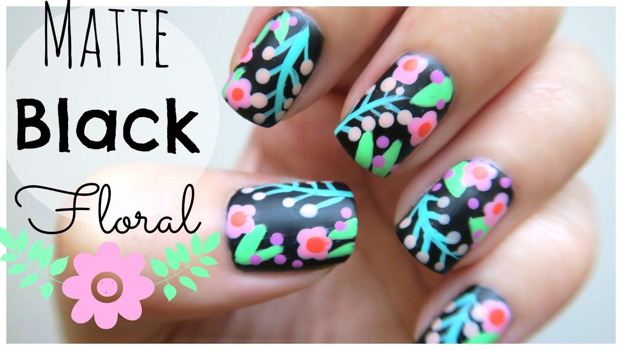 Spring Nail Art!!! Matte Black Floral Design! | MissJenFABULOUS ...