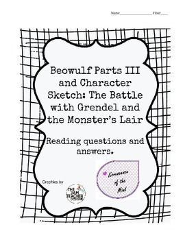Beowulf Part III Questions with Answers and Grendel