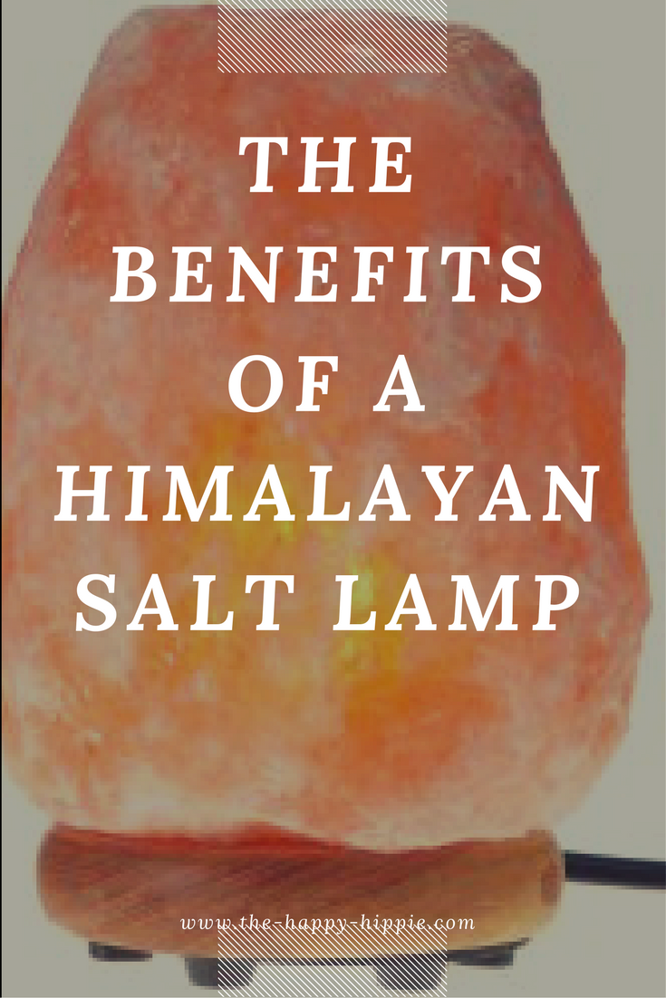 Benefits Of Himalayan Salt Lamps The Benefits Of A Himalayan Salt Lamp  Himalayan Salt Himalayan