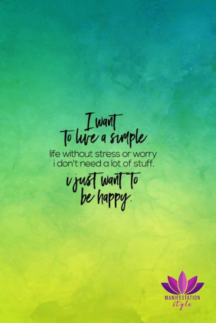 I want to live a simple life - #quotes #inspirationalquotes