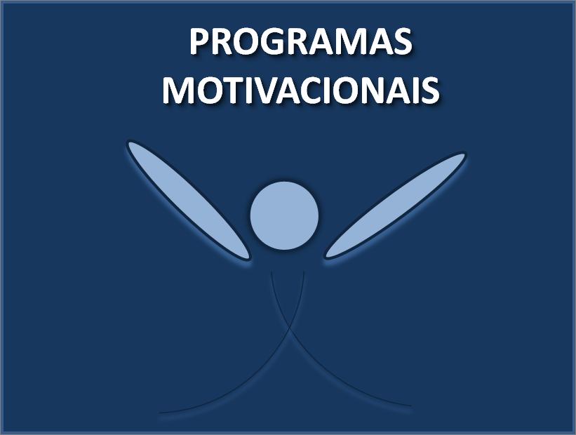 Desenvolvemos E Implementamos Programas Motivacionais