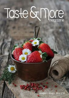 https://issuu.com/tasteandmore/docs/taste_more_magazine_maggio_-giugno_?e=6542438/35523123