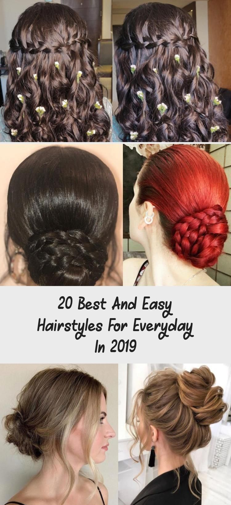 20 Best And Easy Hairstyles For Everyday In 2019 Best Hairstyles Top 17 Casual Hairstyles For Everyda In 2020 Easy Everyday Hairstyles Hair Styles Cool Hairstyles