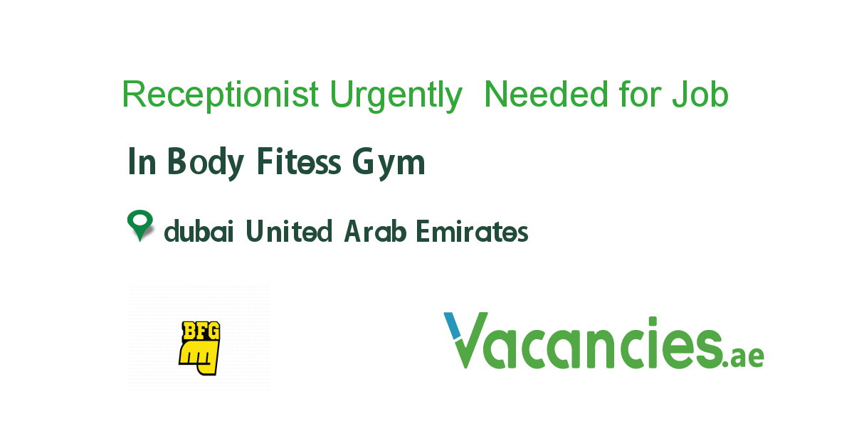 Receptionist Urgently Needed For Fitness Gym Gym Workouts Job Gym