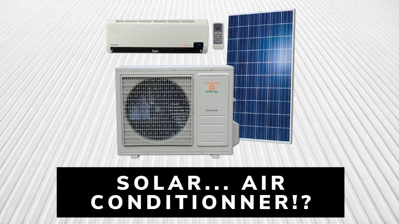 Solar Air Conditionner Air Conditioning Heating On Or Off Grid With Solar Panels Youtube Solar Air Conditioner Heating And Air Conditioning Solar