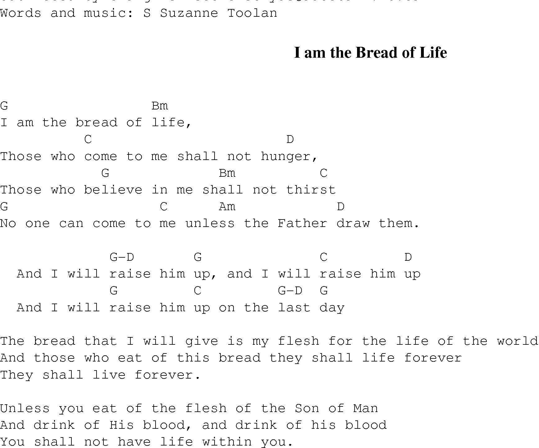 Gospel Song I am the bread of life, lyrics and chords.   Gospel ...