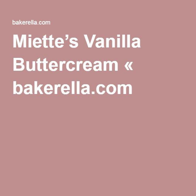 Miette's Vanilla Buttercream « bakerella.com