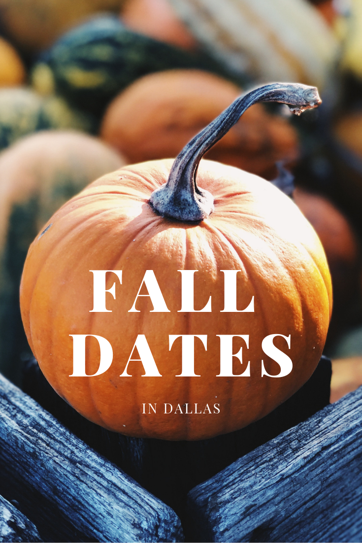 10 fall date ideas in dallas | dallas fort worth local guide
