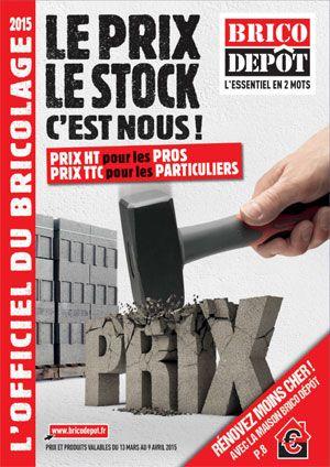 Catalogue Brico Depot L Officiel Du Bricolage 2016 2017 Depot Catalogue Officiel