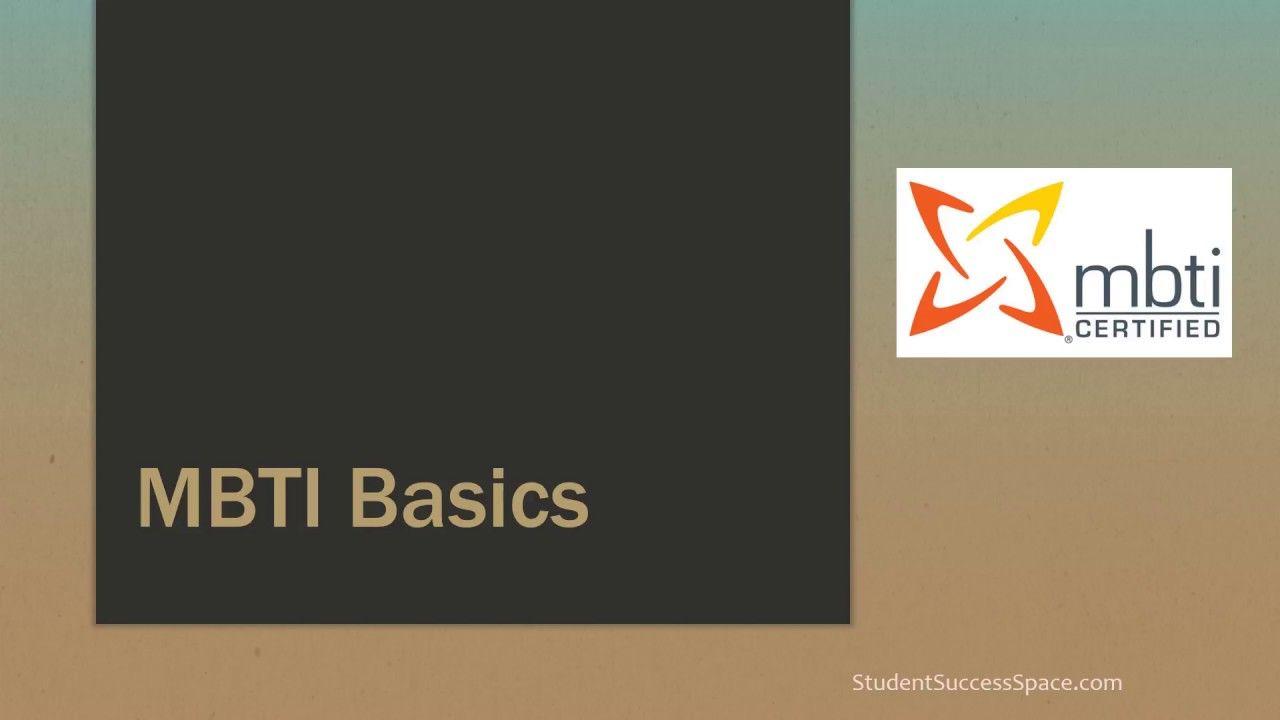 Mbti Basics Knowing The Basics For The Myers Briggs Type Indicator