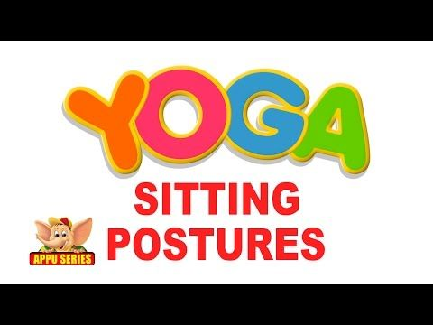 yoga for kids  vol 2 all sitting postures  youtube