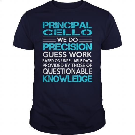 Awesome Tee For Principal Cello - custom hoodies #teeshirt #hoodie