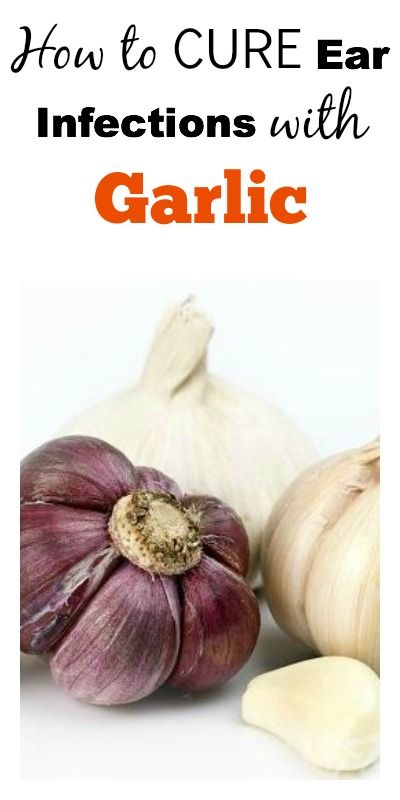 How to Cure Ear Infections with Garlic